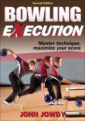 Bowling Execution By Jowdy, John